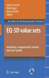 EQ-5D Value Sets: Inventory, Comparative Review and User Guide