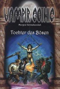 Vampir Gothic 22. Tochter des Bösen