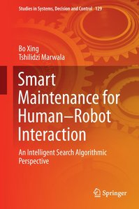 Smart Maintenance for Human-Robot Interaction