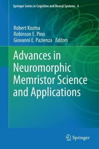 Advances in Neuromorphic Memristor Science and Applications