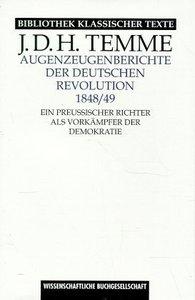Augenzeugenberichte der deutschen Revolution 1848/49