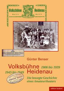 Volksbühne Heidenau - 1906 bis 1933. 1945 bis 1949