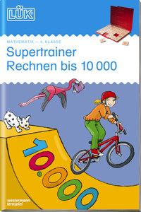 LÜK. Supertrainer Rechnen 4. Klasse: Gemischtes Kopfrechnen