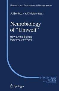 """Neurobiology of """"Umwelt"""""""