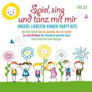 Spiel,Sing Und Tanz Mit Mir Vol.3-Unsere Liebsten
