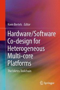 Hardware/Software Co-design for Heterogeneous Multi-core Platfor