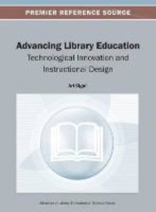 Advancing Library Education: Technological Innovation and Instru