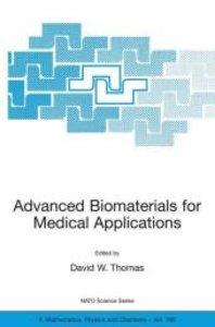 Advanced Biomaterials for Medical Applications