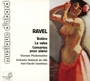 Bolero/La Valse/Concertos Pour Piano
