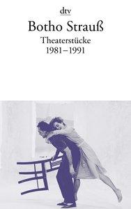 Theaterstücke 2. 1981 - 1991