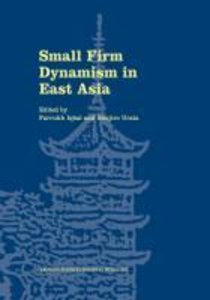 Small Firm Dynamism in East Asia
