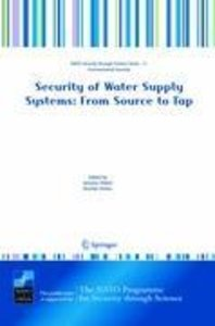 Security of Water Supply Systems: From Source to Tap