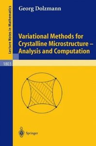 Variational Methods for Crystalline Microstructure - Analysis an