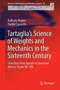 Tartaglia's Science of Weights and Mechanics in the Sixteenth Ce