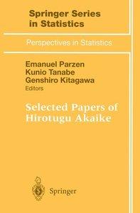 Selected Papers of Hirotugu Akaike