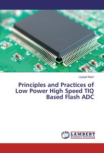 Principles and Practices of Low Power High Speed TIQ Based Flash