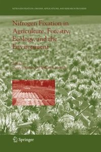 Nitrogen Fixation in Agriculture, Forestry, Ecology, and the Env