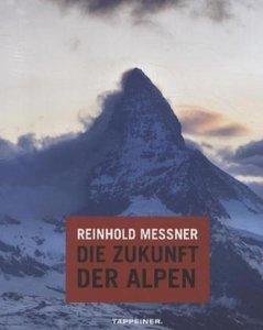 Die Zukunft der Alpen