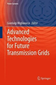 Advanced Technologies for Future Transmission Grids