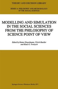 Modelling and Simulation in the Social Sciences from the Philoso