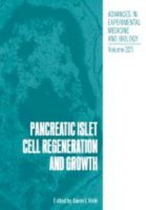 Pancreatic Islet Cell Regeneration and Growth
