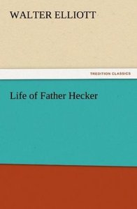 Life of Father Hecker
