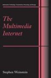 The Multimedia Internet