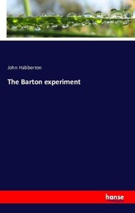 The Barton experiment