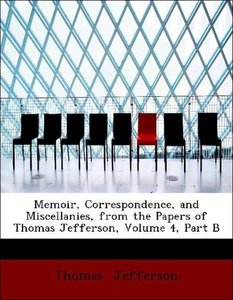 Memoir, Correspondence, and Miscellanies, from the Papers of Tho