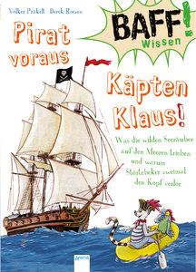 Pirat voraus, Käpten Klaus!