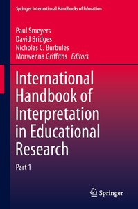 International Handbook of Interpretation in Educational Research