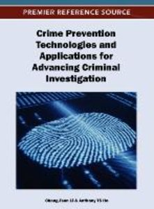 Crime Prevention Technologies and Applications for Advancing Cri