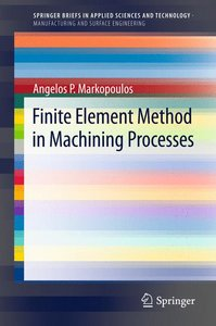 Finite Element Method in Machining Processes