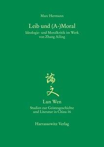 Leib und (A-)Moral