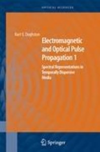 Electromagnetic and Optical Pulse Propagation 1