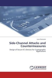 Side-Channel Attacks and Countermeasures
