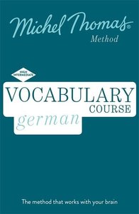 Vocabulary German (Learn German with the Michel Thomas Method)