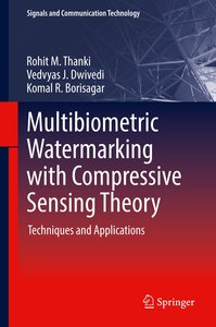 Multibiometric Watermarking with Compressive Sensing Theory