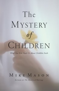 The Mystery of Children