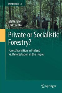 Private or Socialistic Forestry?