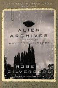 Alien Archives: Fifteen Stories of Extraterrestrial Encounters