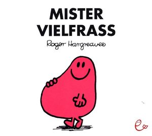 Mr. Men und Little Miss - Mister Vielfraß
