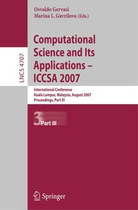 Computational Science and Its Applications - ICCSA 2007 /3