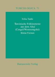 Tuwinische Folkloretexte aus dem Altai (Cengel /Westmongolei)