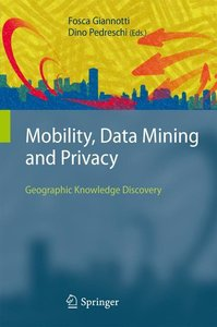 Mobility, Data Mining and Privacy
