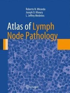 Atlas of Lymph Node Pathology