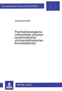 Psychophysiologische Unterschiede zwischen symptomatischen und a