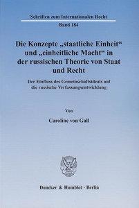 """Die Konzepte """"staatliche Einheit"""" und """"einheitliche Macht"""" in de"""