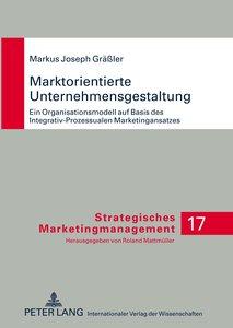 Marktorientierte Unternehmensgestaltung