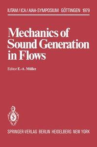 Mechanics of Sound Generation in Flows